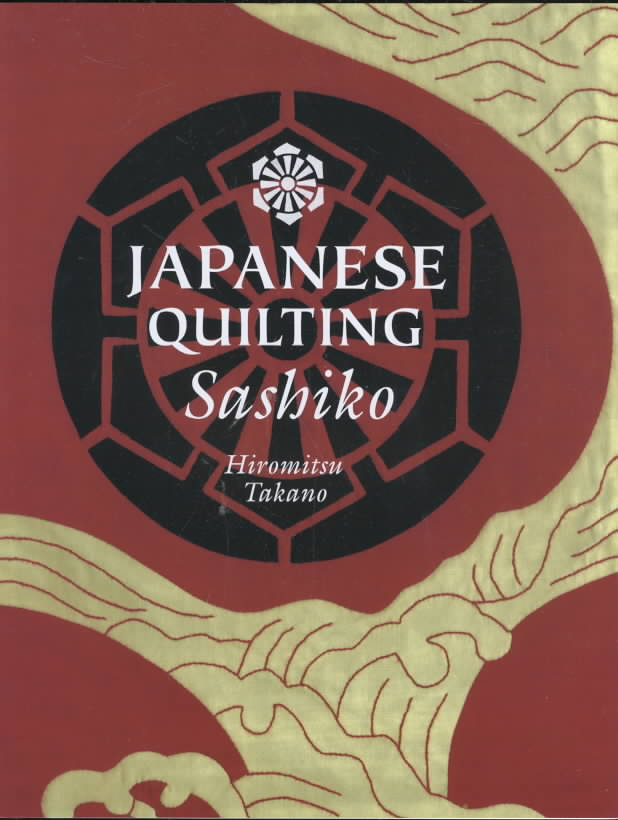Japanese Quilting By Takano, Hiromitsu